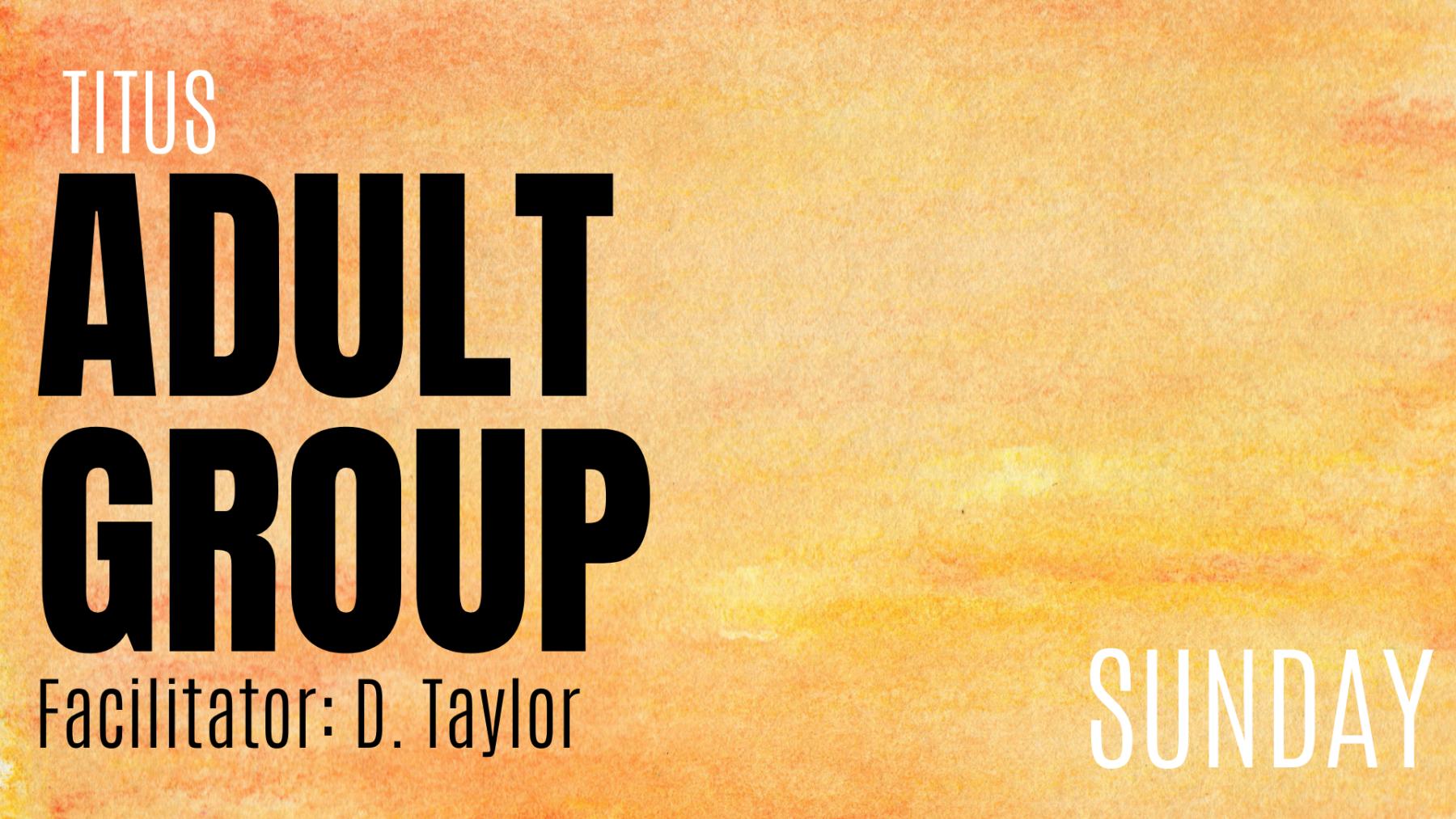 Titus Adult Group