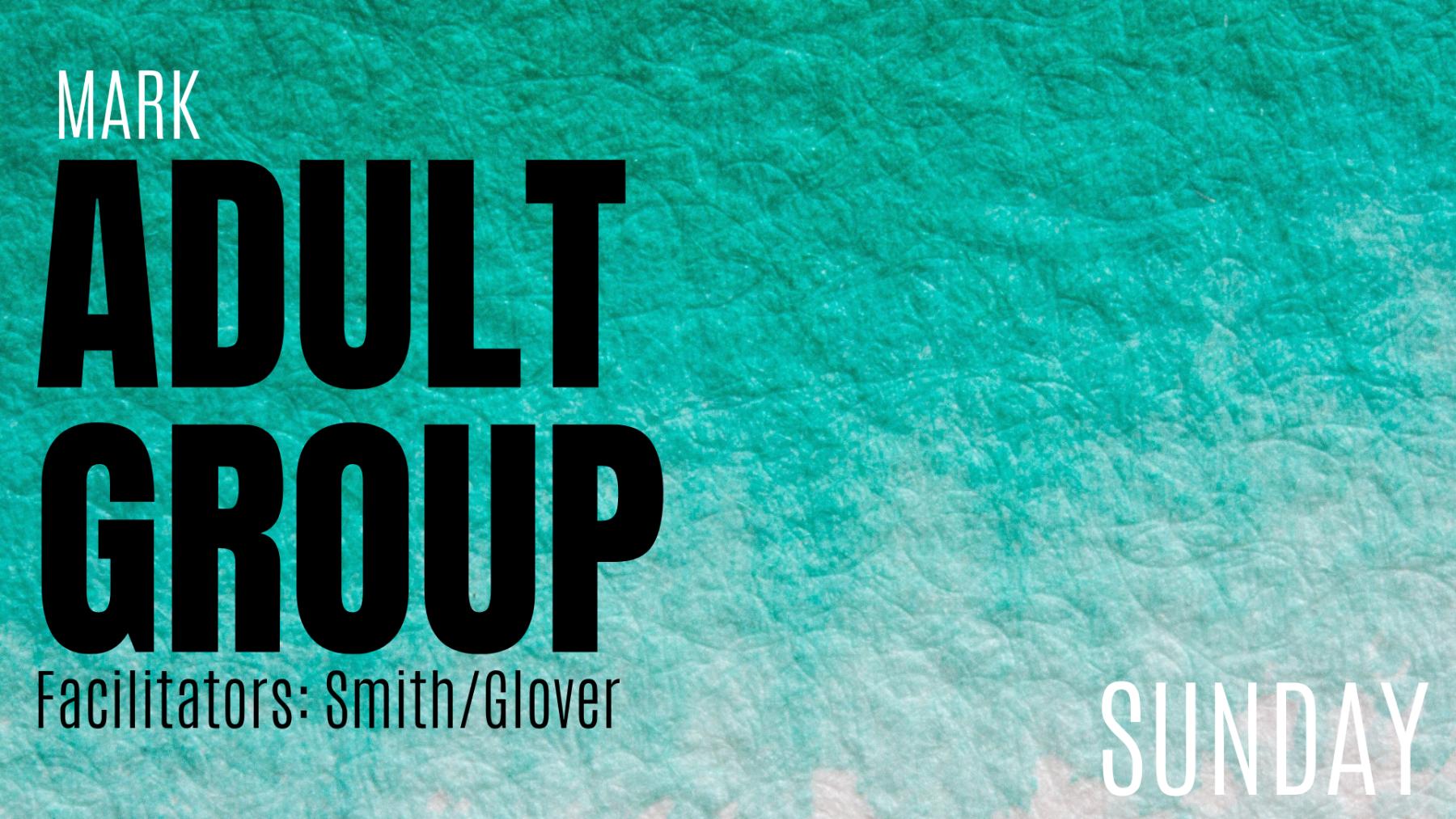Mark Adult Group